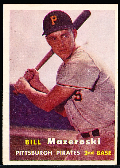1957 Topps Bb- #24 Bill Mazeroski RC, Pirates