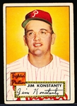 1952 Topps Baseball- #108 Jim Konstanty, Phillies