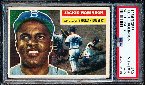 1956 Topps Baseball- #30 Jackie Robinson, Brooklyn Dodgers- PSA Vg-Ex+ 4.5 – white back