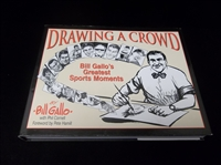 2000 Drawing a Crowd, by Bill Gallo with Phil Cornell