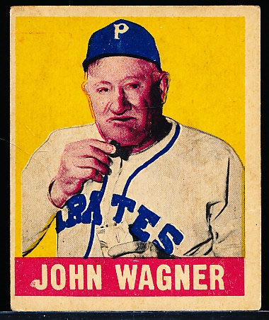 1948/49 Leaf Baseball- #70 John (Honus) Wagner, Pirates